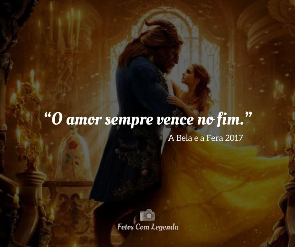 """""""O amor sempre vence no fim."""""""