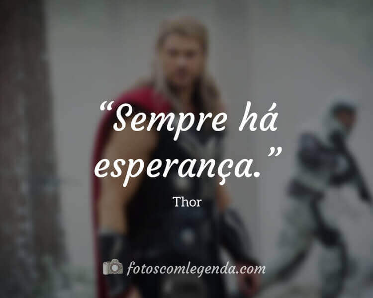 Frase do Filme Thor
