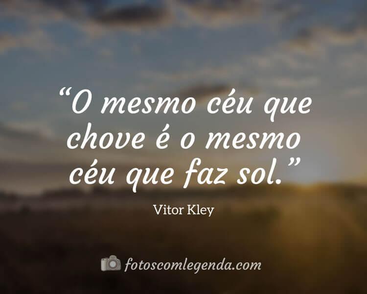 Frase Vitor Kley