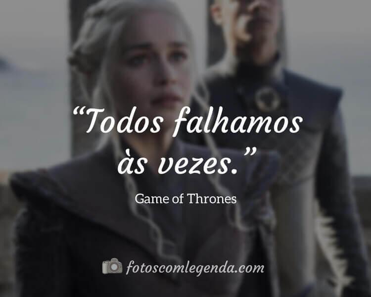 Frase da Série Game of Thrones