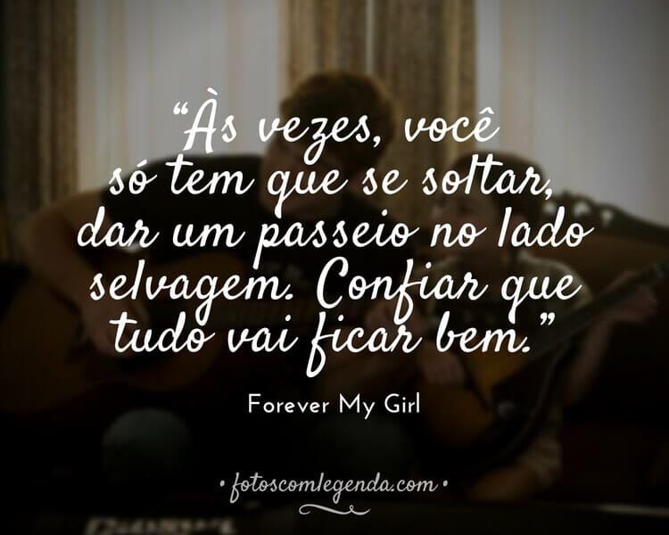 Frases Forever My Girl
