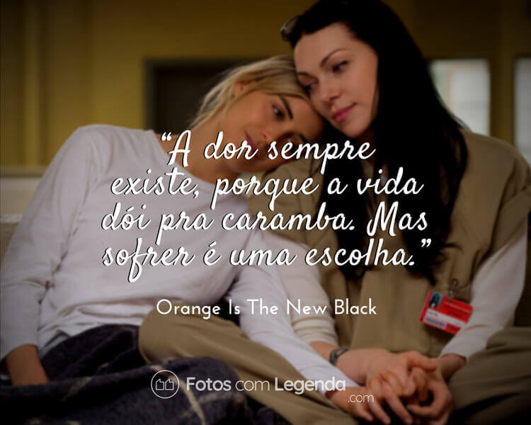 Frase Orange Is The New Black.