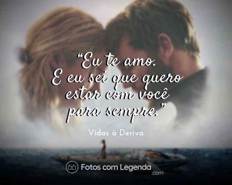 Frases de Amor Vidas à Deriva.