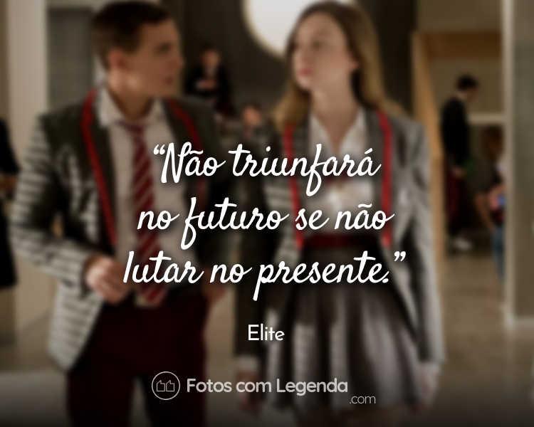 Não triunfará no futuro se não.