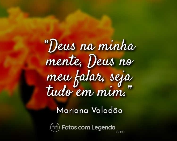 Frase Mariana Valadão Deus na minha mente.