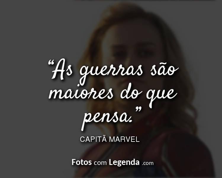 Frases Capitã Marvel As guerras são.