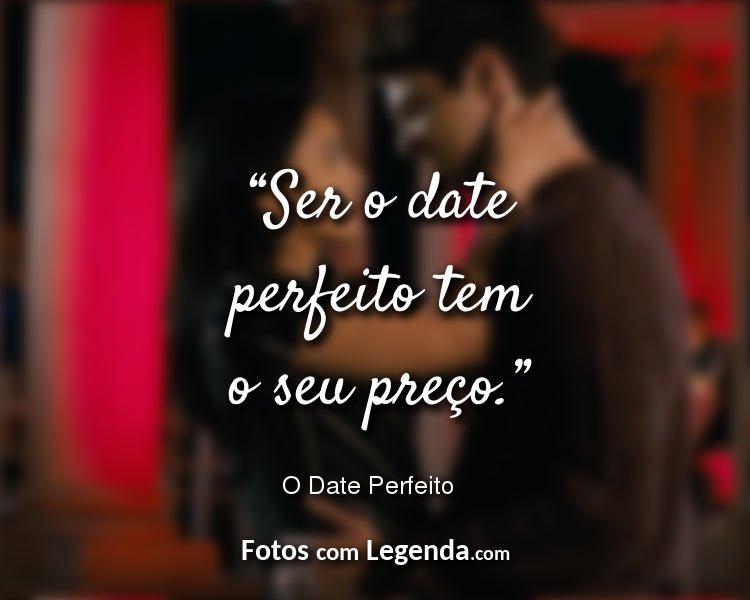 Frases O Date Perfeito Camila Mendes.