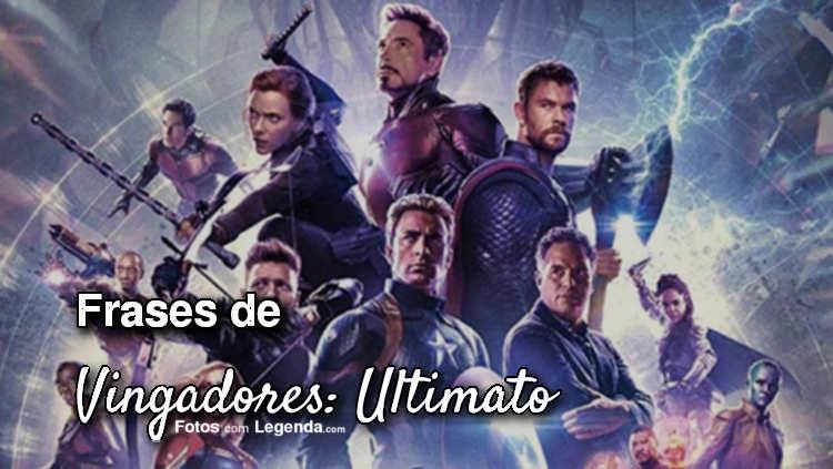Frases de Vingadores: Ultimato.