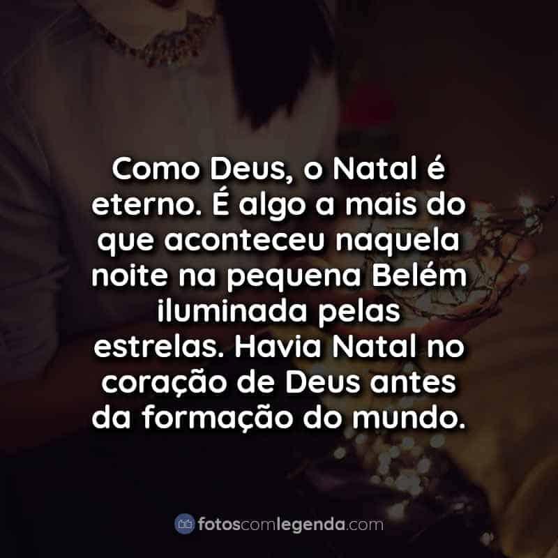 Frases Legendas para Fotos Natalinas.