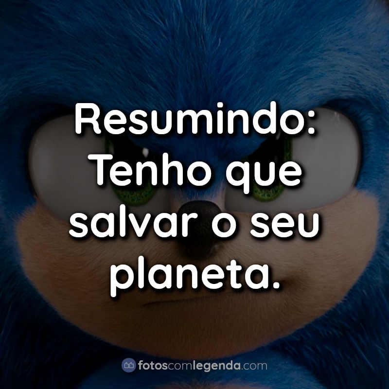 Frases do Sonic.