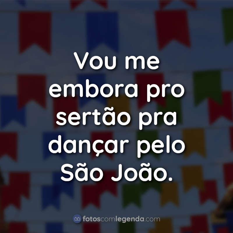 Frases de São João Tumblr